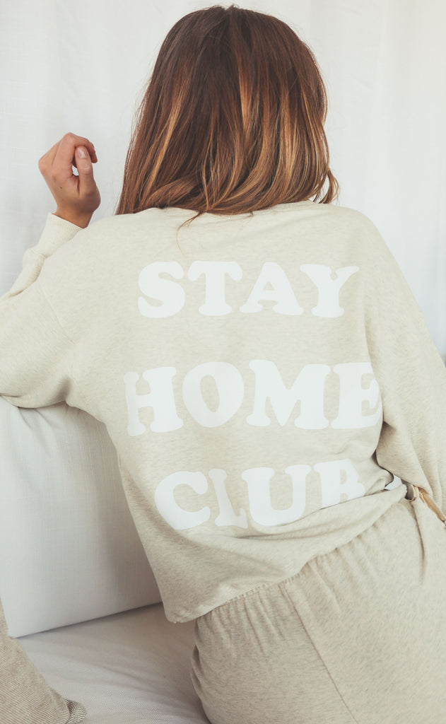 stay home club sweatshirt - oatmeal
