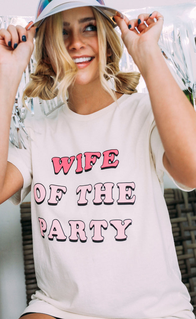 friday + saturday: wife of the party t shirt