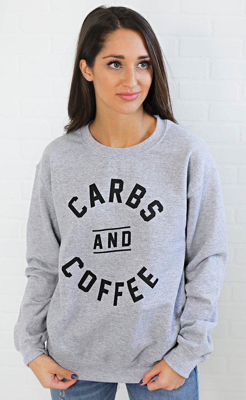 friday + saturday: carbs and coffee sweatshirt