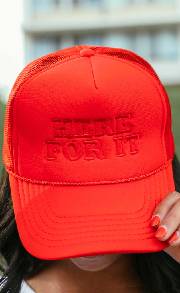 friday + saturday: here for it trucker hat