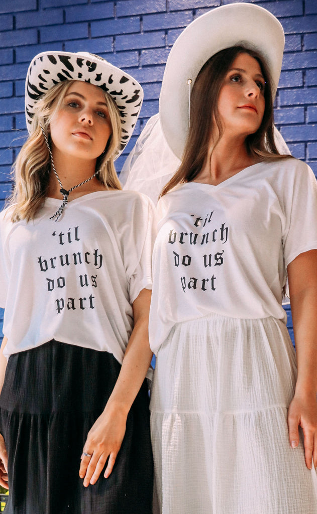 friday + saturday: til brunch do us part t shirt