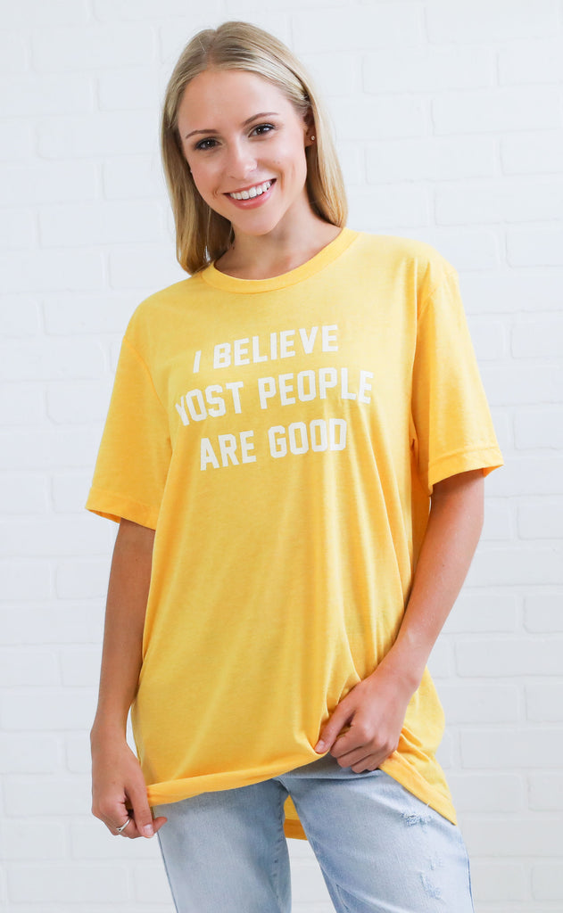 4df647cc charlie southern: i believe most people are good t shirt