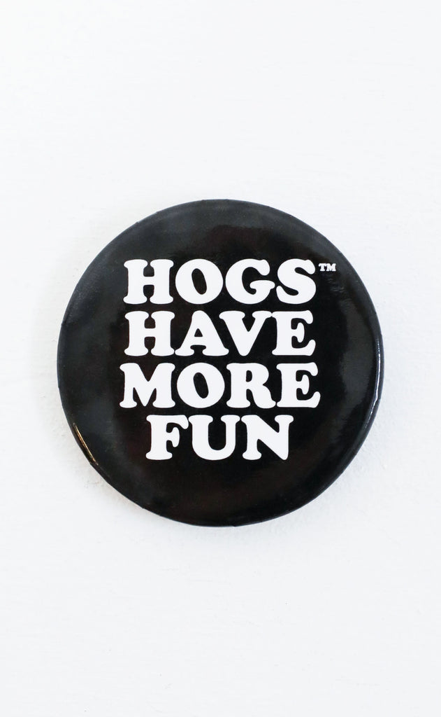 hogs have more fun button