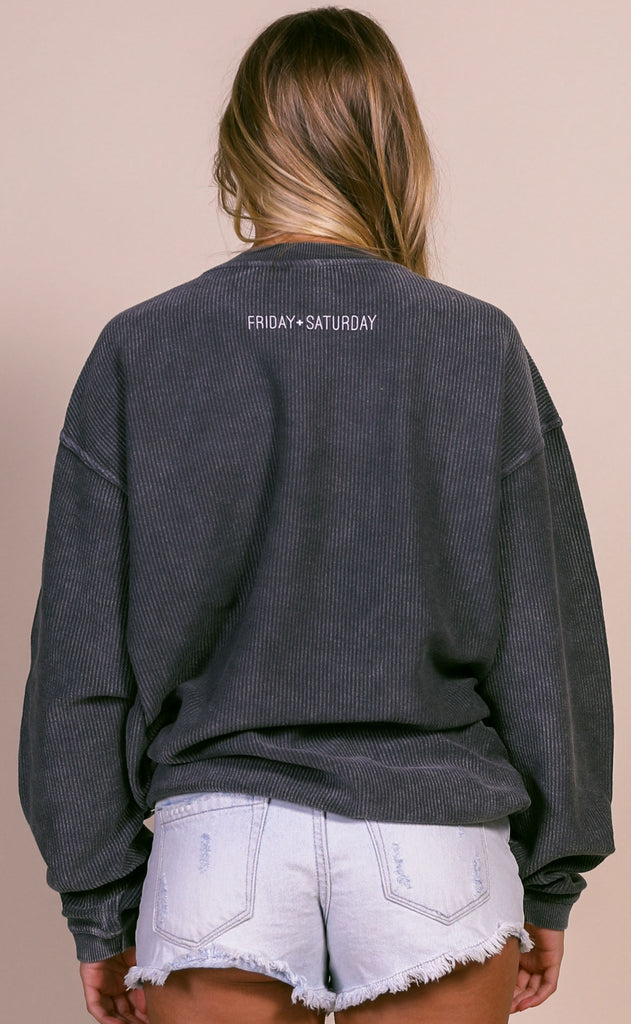 friday + saturday: out of office corded sweatshirt