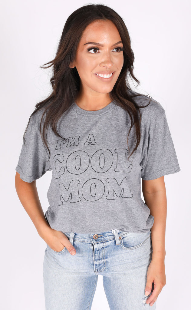 friday + saturday: i'm a cool mom t shirt