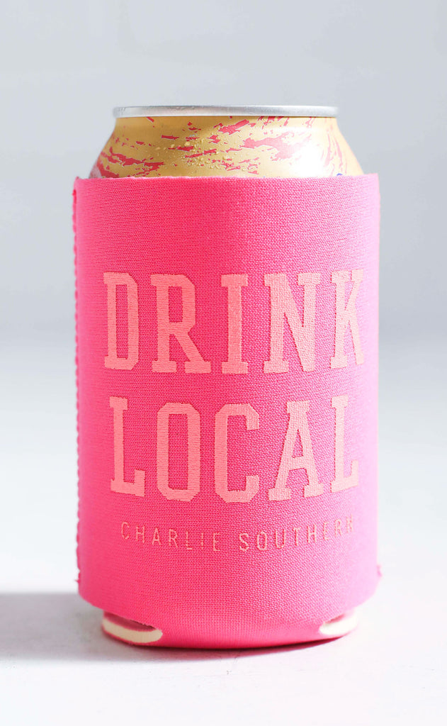 charlie southern: drink local koozie - pink