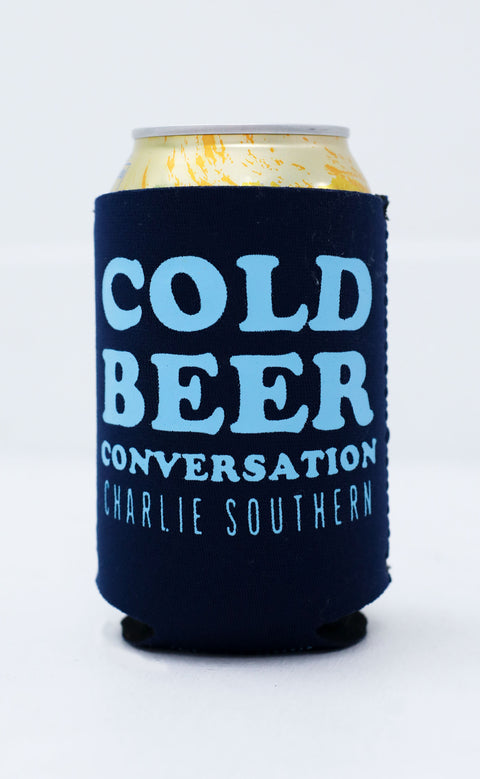 charlie southern: cold beer conversation koozie