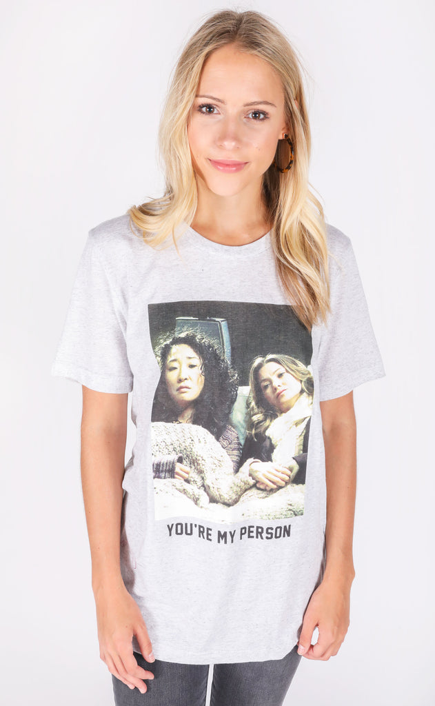 friday + saturday: you're my person grey's t shirt