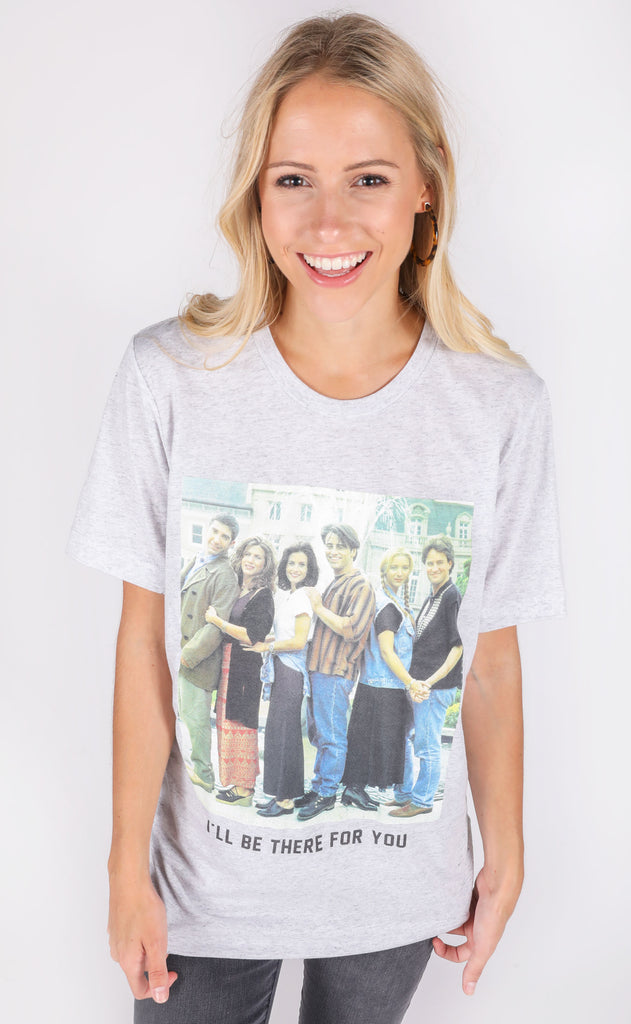 friday and saturday: i'll be there for you t shirt