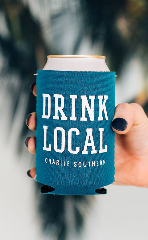 charlie southern: drink local koozie