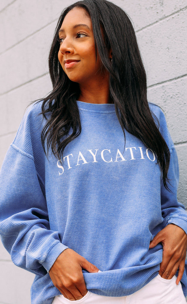 friday + saturday: staycation corded sweatshirt