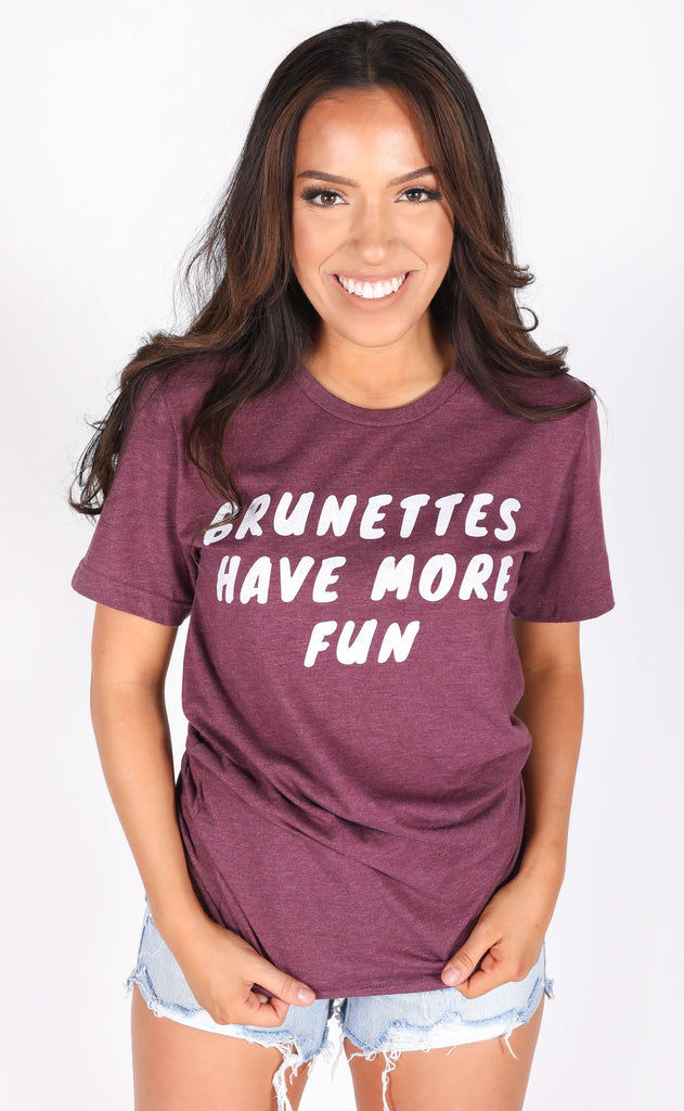 friday + saturday: brunettes have more fun t shirt