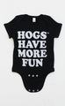 hogs have more fun onesie