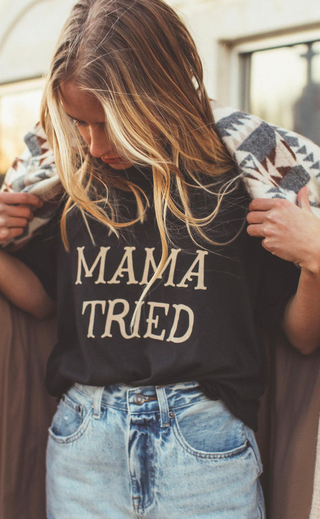charlie southern: mama tried t shirt