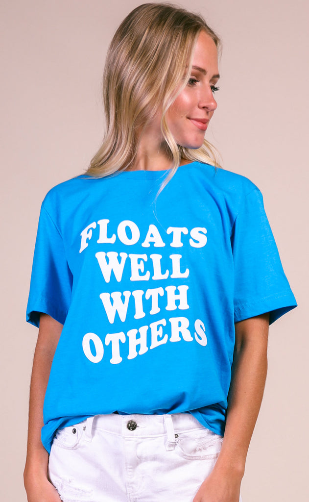 friday + saturday: floats well with others t shirt