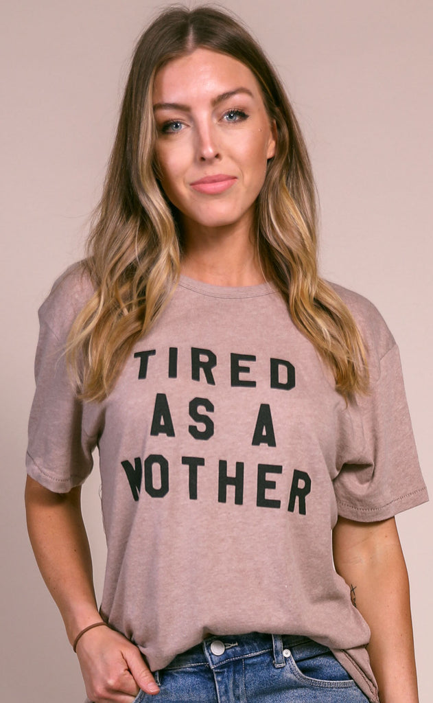 charlie southern: tired as a mother t shirt