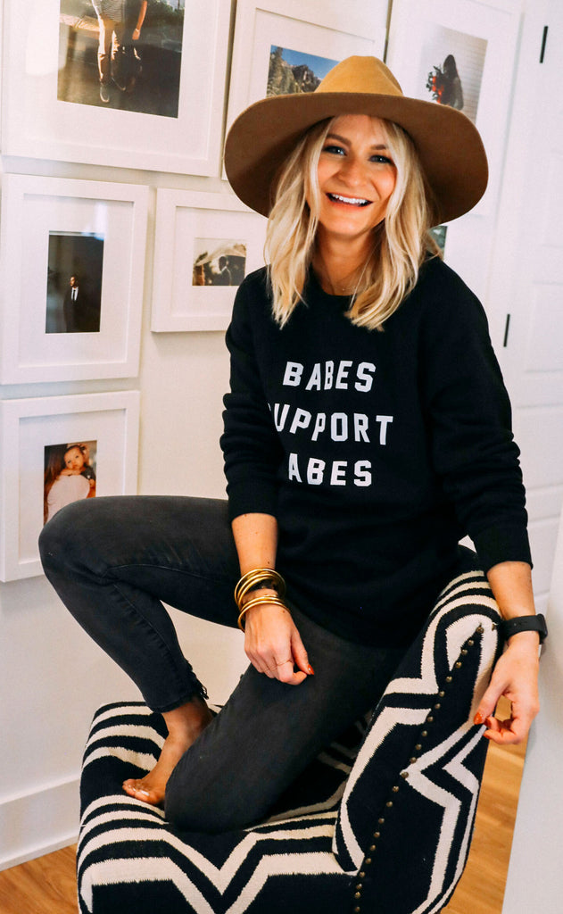 friday + saturday: babes support babes sweatshirt