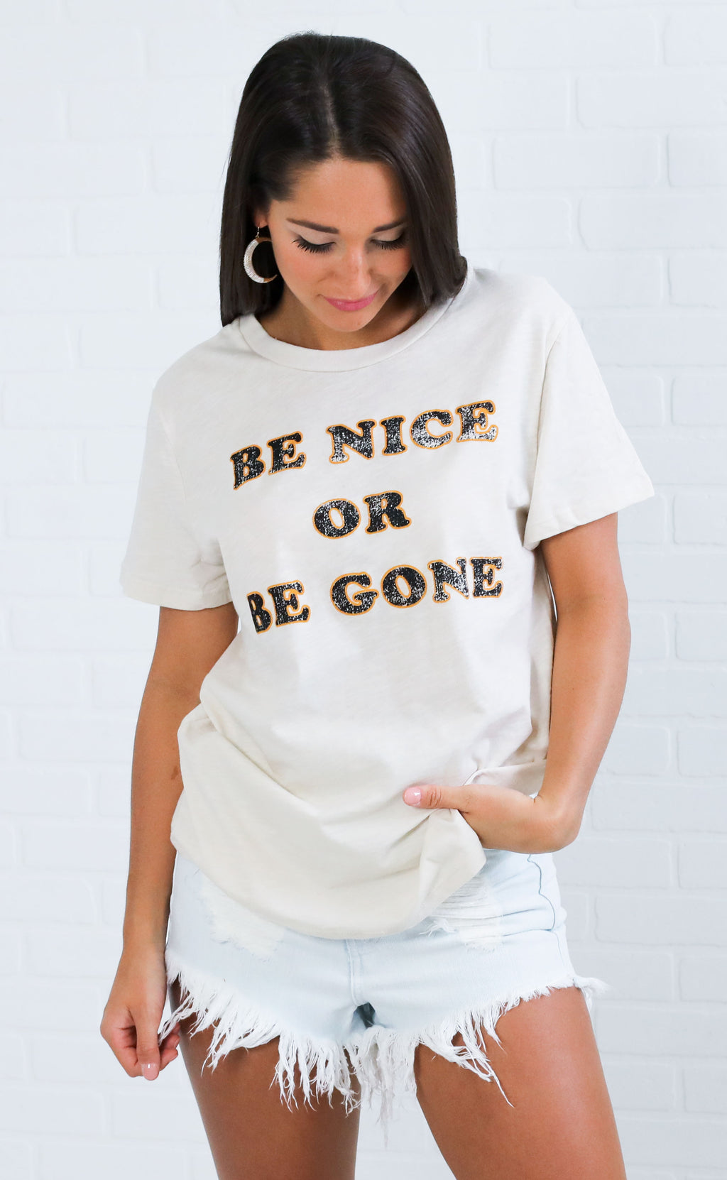 be nice or be gone graphic tee