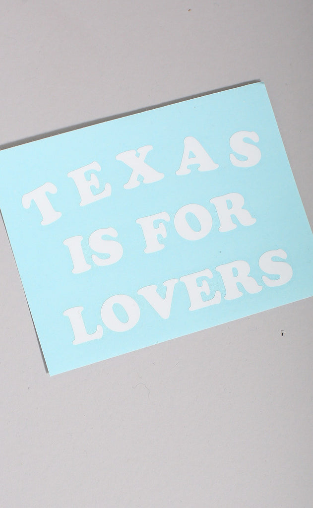 texas is for lovers decal