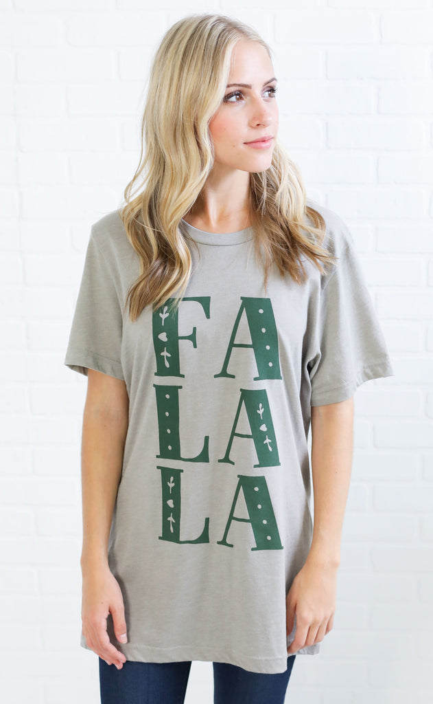 friday + saturday: fa la la t shirt