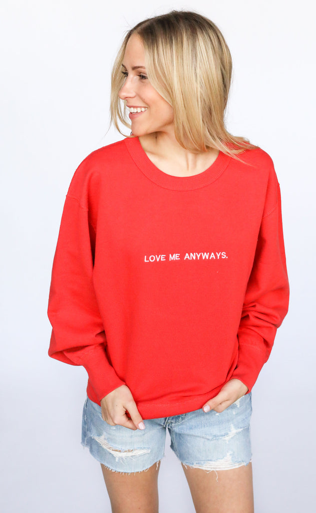 fletch: love me anyways sweatshirt