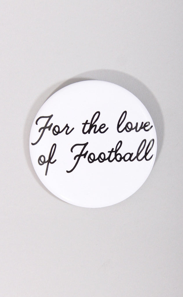 for the love of football button
