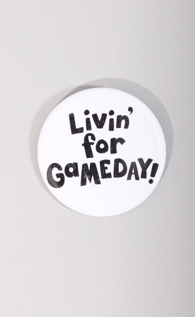 livin' for gameday button
