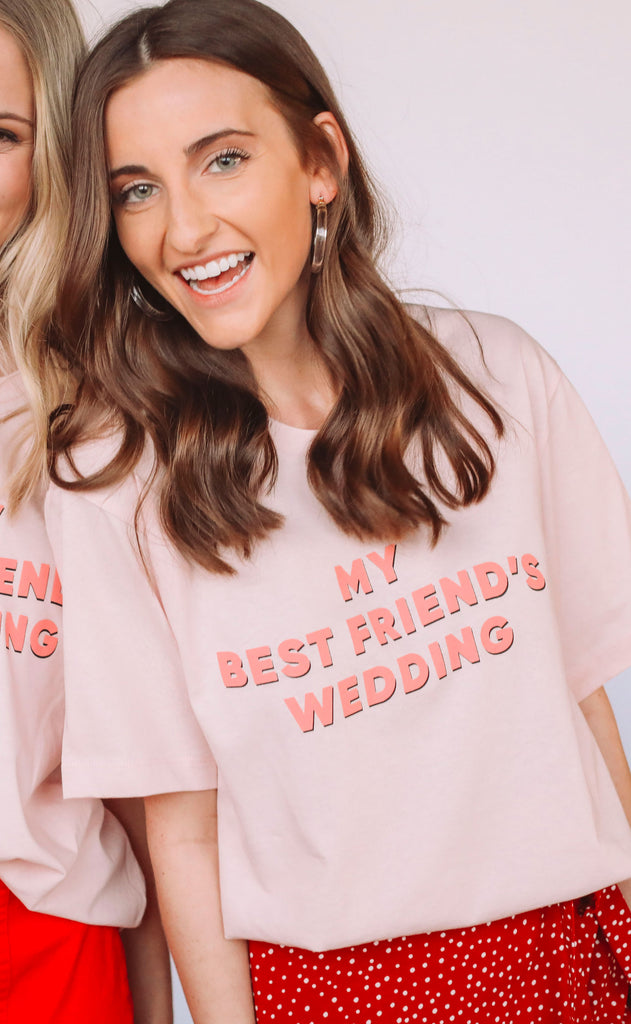 friday + saturday: my best friend's wedding t shirt