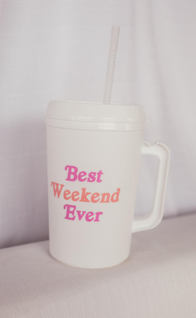 friday + saturday: best weekend ever insulated mug - 34 oz.