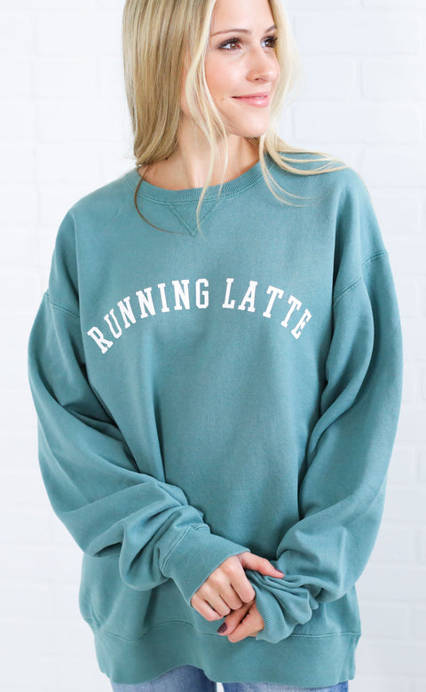 friday + saturday: running latte sweatshirt (pre-order)