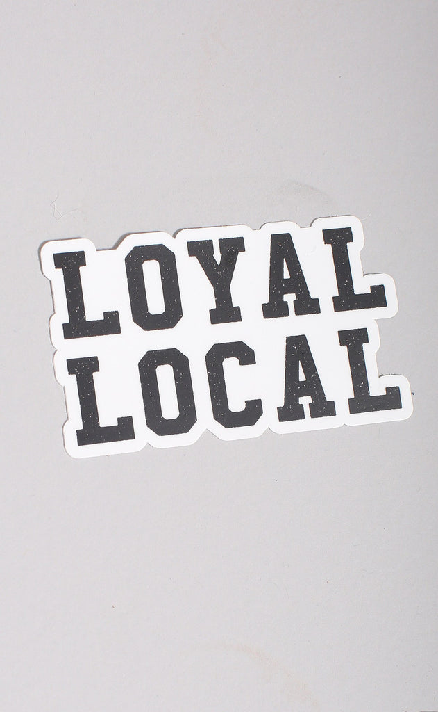 loyal local stickers