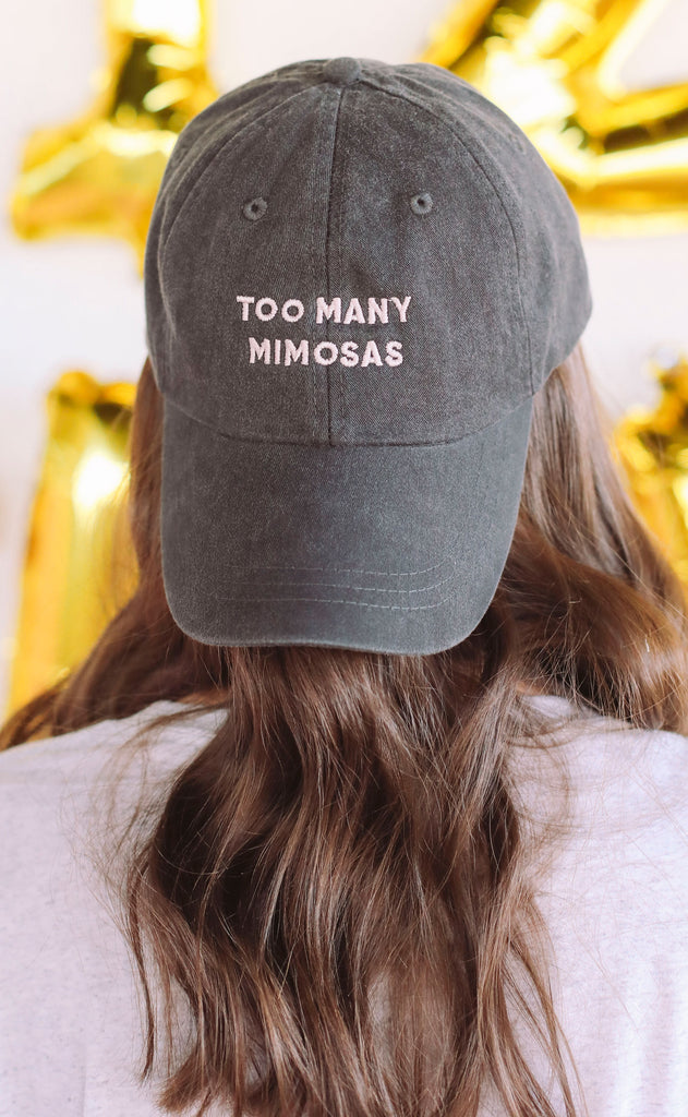 friday + saturday: too many mimosas hat