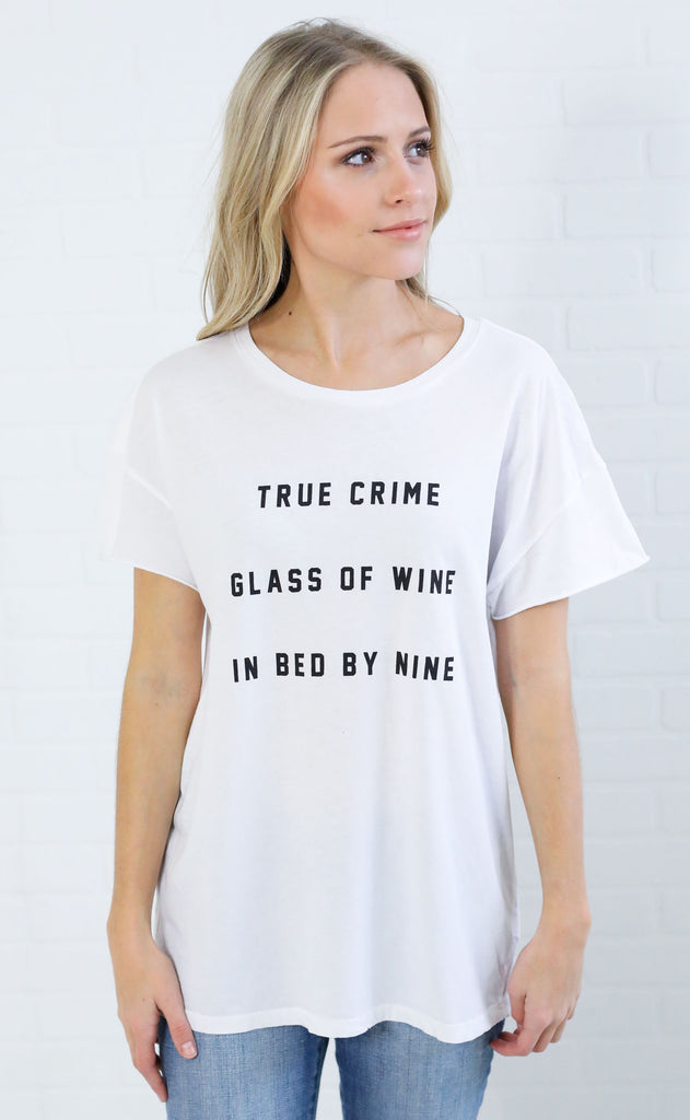 9e827029ccd friday + saturday  true crime glass of wine t shirt (pre-order)