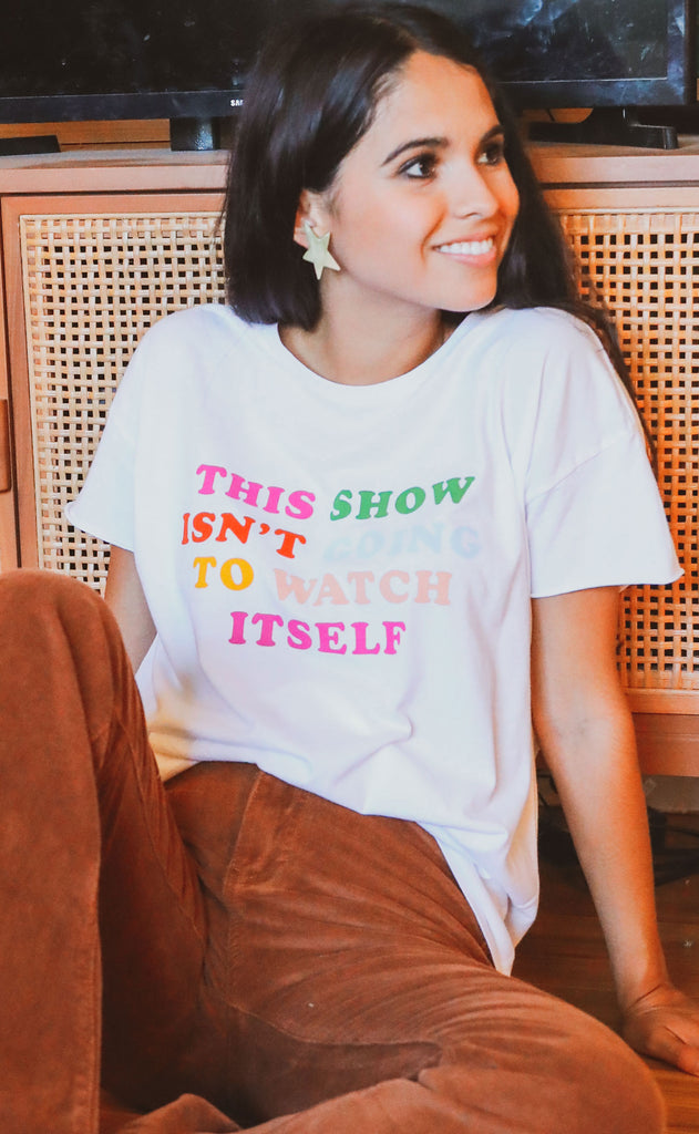 friday + saturday: this show isn't going to watch itself rocker t shirt