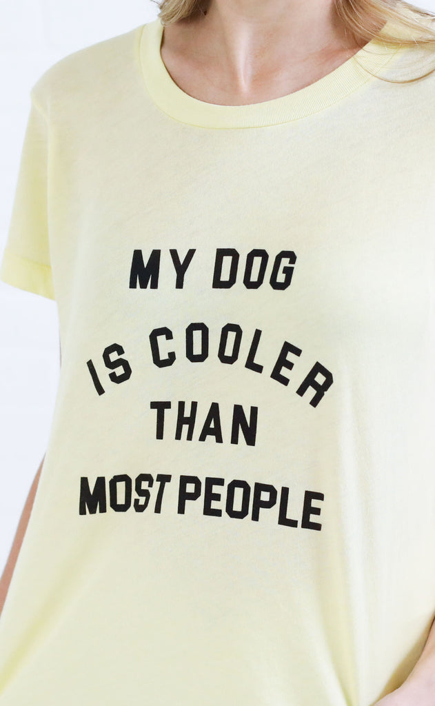 wildfox: no. 9 tee - my dog is cooler