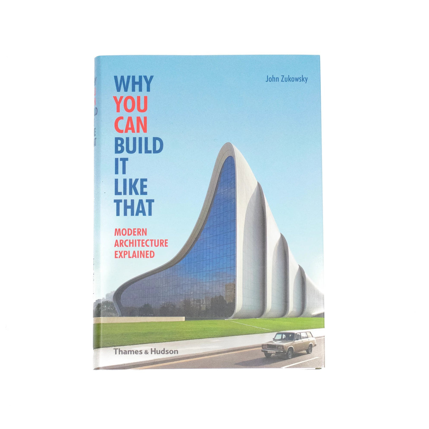 Why you can build it like that architecture book