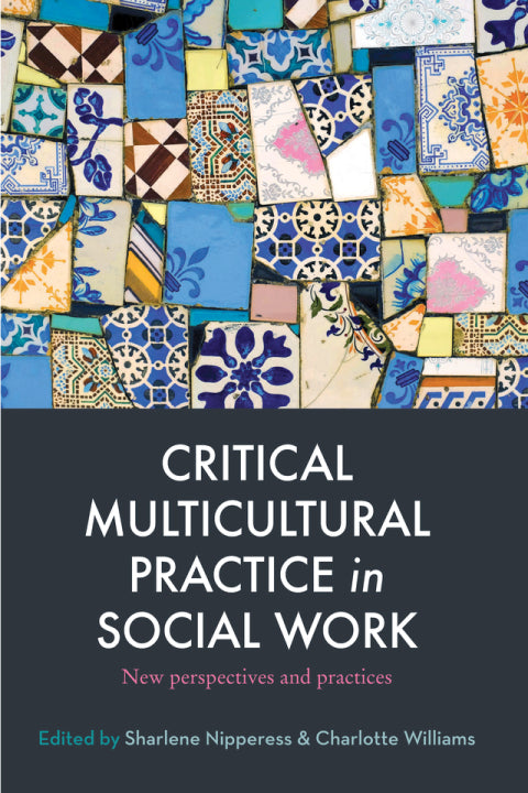 Critical Multicultural Practice in Social Work | Zookal Textbooks | Zookal Textbooks