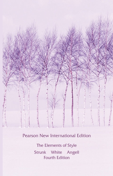 Elements of Style, The: Pearson New International Edition PDF eBook | Zookal Textbooks | Zookal Textbooks