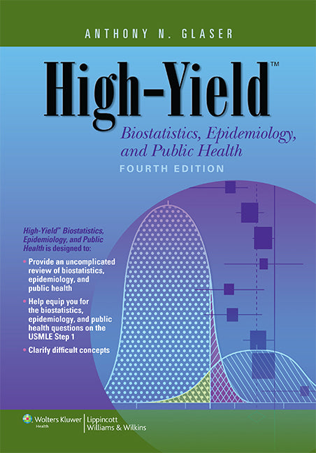 High-Yield Biostatistics, Epidemiology, and Public Health       (High-Yield  Series) | Zookal Textbooks | Zookal Textbooks