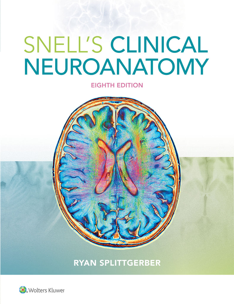 Snell's Clinical Neuroanatomy | Zookal Textbooks | Zookal Textbooks