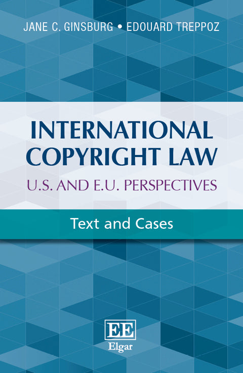 International Copyright Law: U.S. and E.U. Perspectives | Zookal Textbooks | Zookal Textbooks