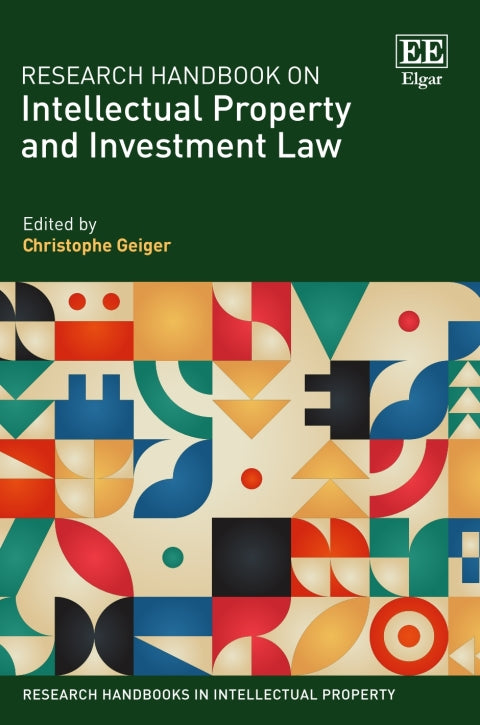 Research Handbook on Intellectual Property and Investment Law | Zookal Textbooks | Zookal Textbooks