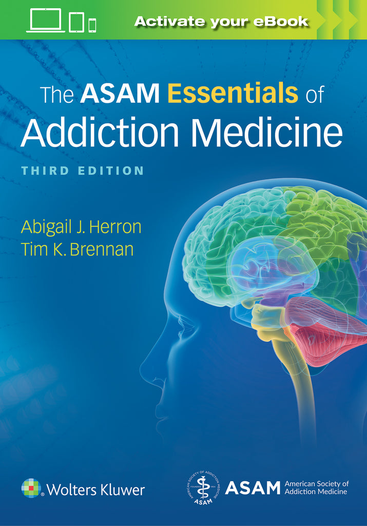 The ASAM Essentials of Addiction Medicine | Zookal Textbooks | Zookal Textbooks