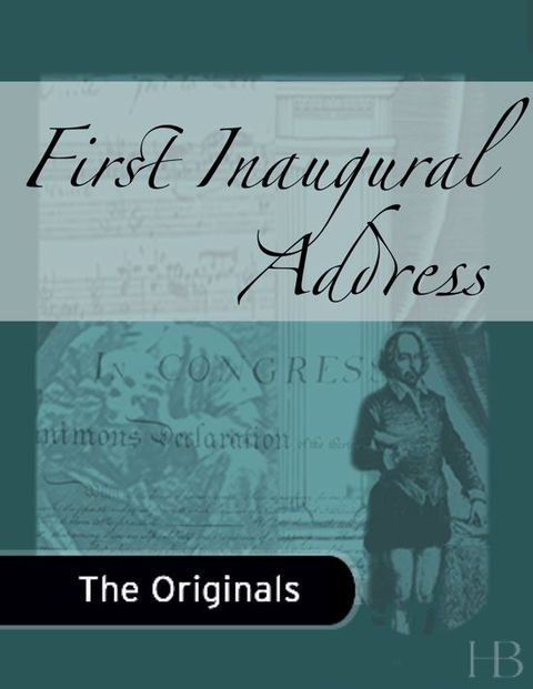 First Inaugural Address | Zookal Textbooks | Zookal Textbooks