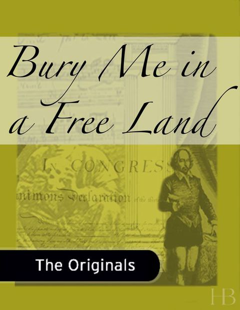 Bury Me in a Free Land | Zookal Textbooks | Zookal Textbooks