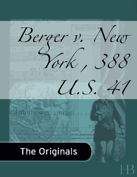 Berger v. New York , 388 U.S. 41 | Zookal Textbooks | Zookal Textbooks