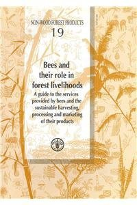 Bees and their role in forest livelihoods - FAO