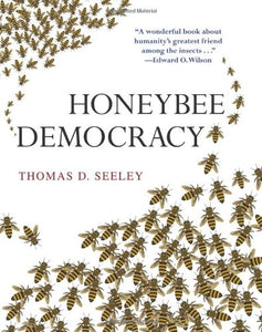 Honeybee Democracy - Seeley