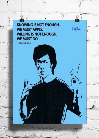 Cool Abstract Motivation Bruce Lee Knowing not wall posters, art prints, stickers decals