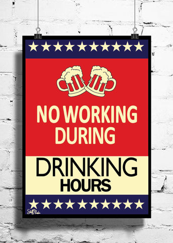Cool Abstract Funny No Working during drinking wall posters, art prints, stickers decals